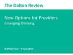 New Organisational Models for Health Care - Implementing the Dalton Review