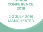 SAVE THE DATE: HSRUK Conference 2019 - 2 and 3 July, Manchester