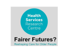 Fairer Futures? Reshaping Care for Older People